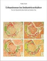 Urbanismus im Industriezeitalter