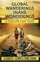 Global Wanderings & Inane Wonderings