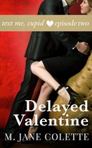 Delayed Valentine