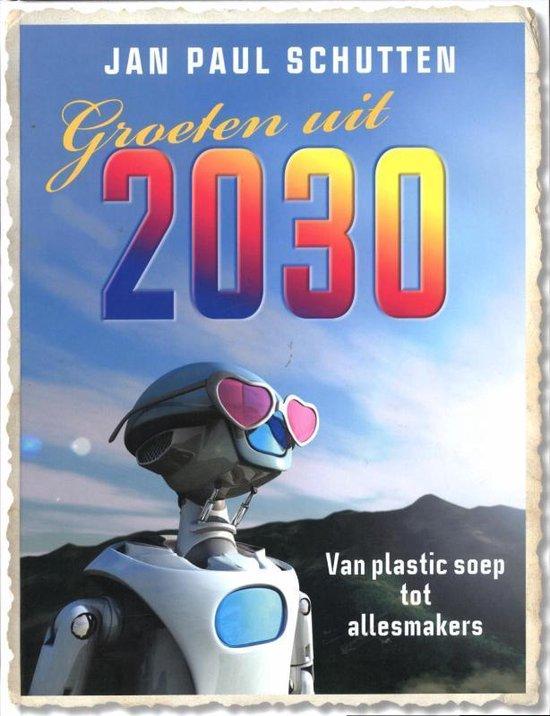 Groeten Uit 2030 - Jan Paul Schutten   Readingchampions.org.uk