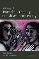 A History of Twentieth-Century British Women's Poetry