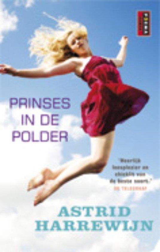 Prinses in de polder - Astrid Harrewijn |