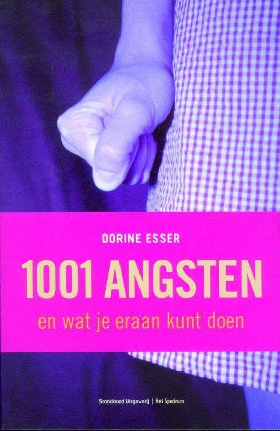 Cover van het boek '1001 Angsten en wat je eraan kunt doen' van D. Esser en Peter Watson