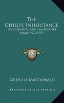The Child's Inheritance