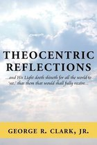 Theocentric Reflections