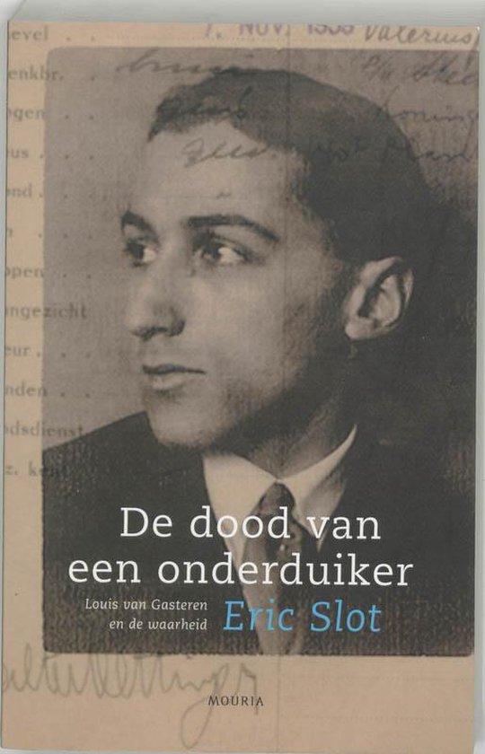 De Dood Van Een Onderduiker - Eric Slot |