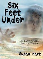 Omslag Six Feet Under (Six Classic Adult Horror Stories)