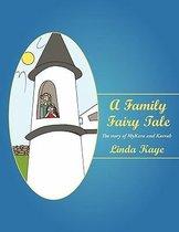 A Family Fairy Tale