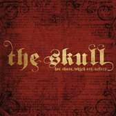Skull - For Those Which Are..
