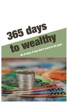 365 Days to wealthy