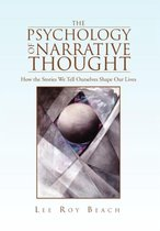 The Psychology of Narrative Thought
