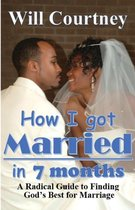 How I Got Married in 7 Months