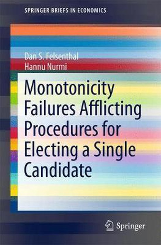 Monotonicity Failures Afflicting Procedures for Electing a Single Candidate