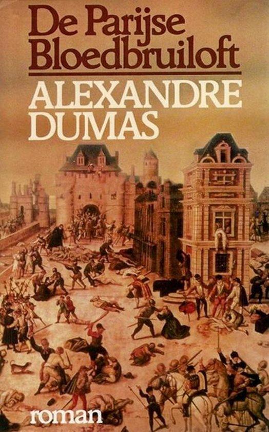 De Parijse Bloedbruiloft - Alexandre Dumas |
