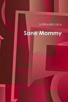 Sane Mommy
