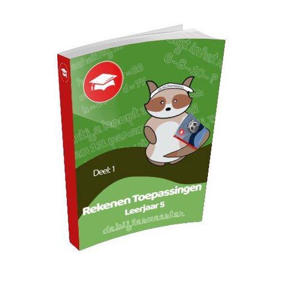 Oefenboek Leerjaar 5 Toepassingen - Deel 1 - De Bijlesmeester |