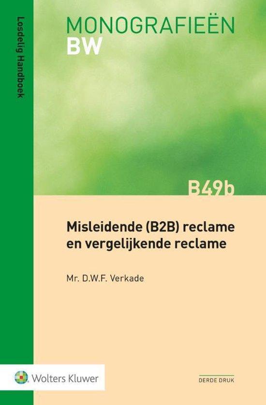Misleidende (B2B) reclame en vergelijkende reclame - D.W.F. Verkade  