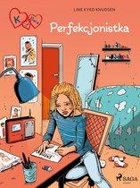 K jak Klara 16 - Perfekcjonistka