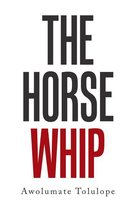 The Horse Whip