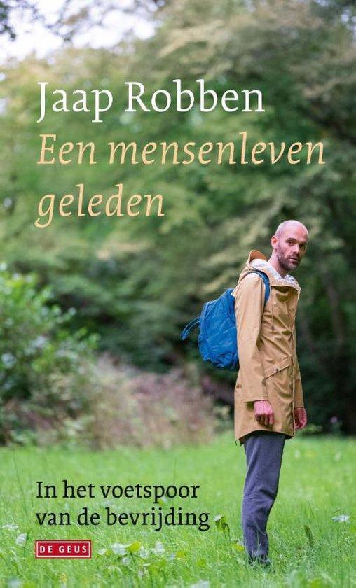 Een mensenleven geleden - Jaap Robben |