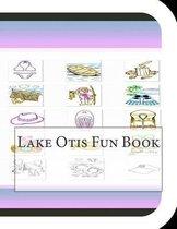 Lake Otis Fun Book