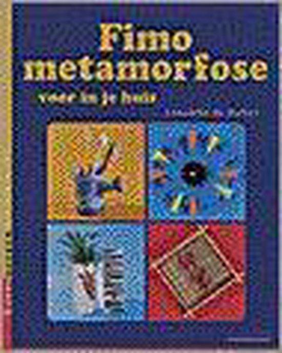Fimo Metamorfose Voor In Je Huis - Conchita de Ruiter  