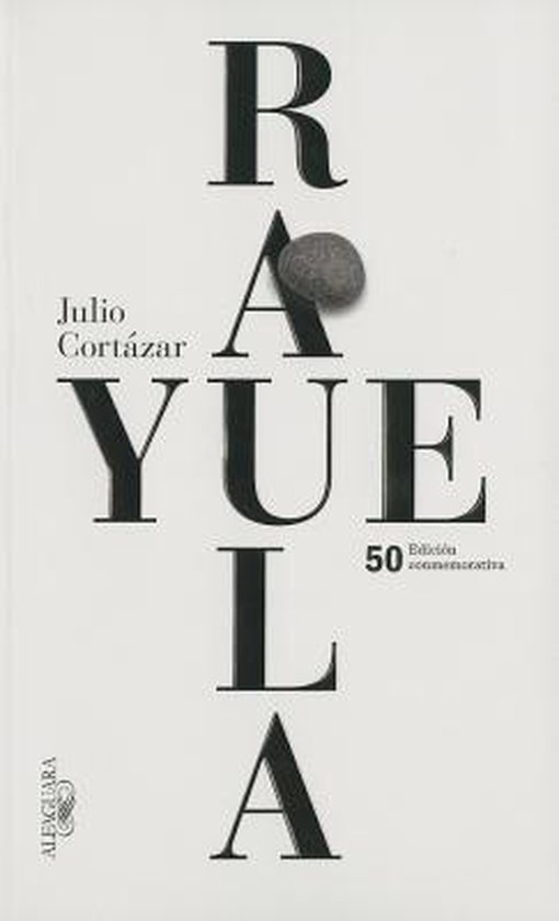 Rayuela Edicion conmemorativa 50 aniversario / Hopscotch