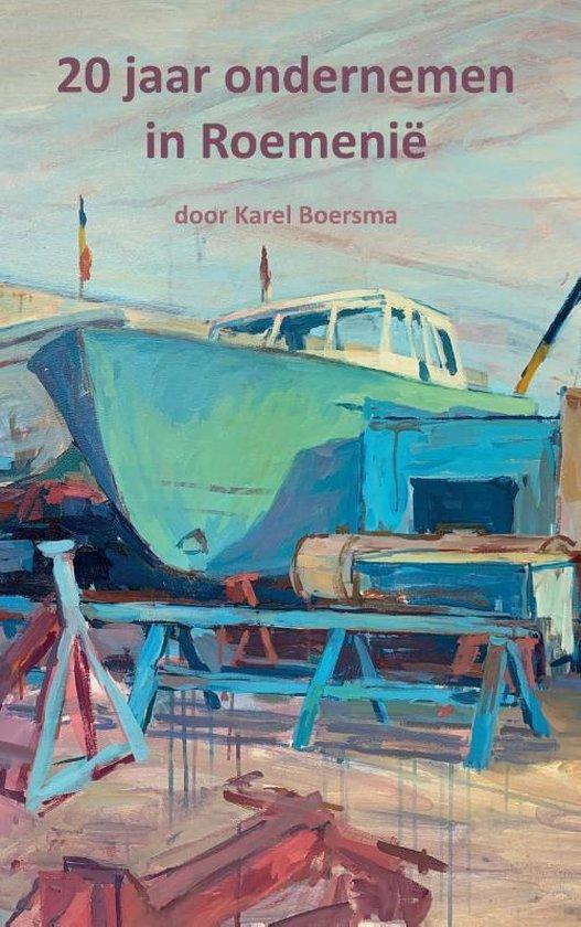 20 jaar ondernemen in Roemenië - Karel Boersma | Fthsonline.com