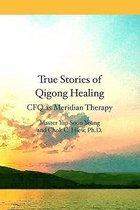 True Stories of Qigong Healing
