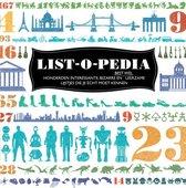 Omslag List-o-Pedia. Honderden interessante, bizarre en (best wel) leerzame lijstjes die je écht moet kennen