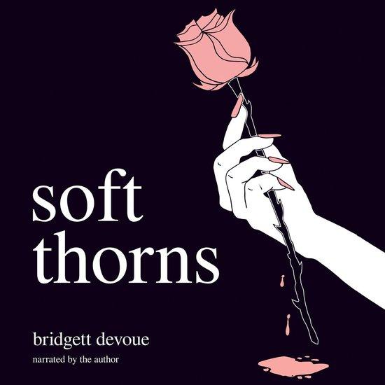 Boek cover Soft Thorns van Bridgett Devoue (Onbekend)