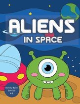 Aliens in Space Activity Book for Kids 4-8