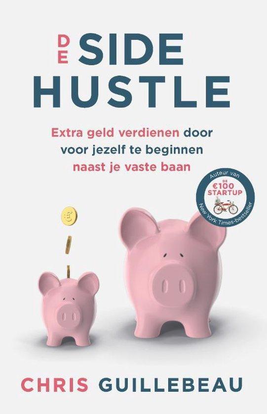 Boek cover De Side Hustle van Chris Guillebeau (Paperback)
