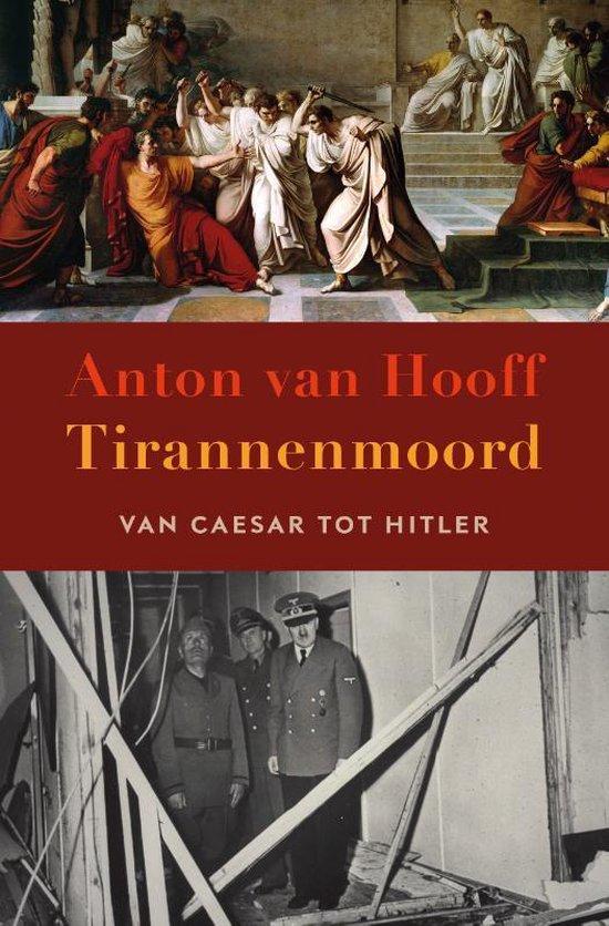 Boek cover Tirannenmoord van Anton van Hooff (Paperback)