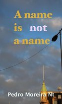A Name Is Not A Name