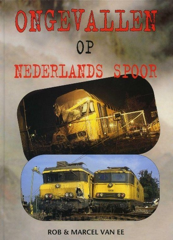 Ongevallen op Nederlands Spoor