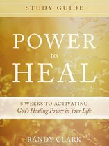 Power to Heal Study Guide
