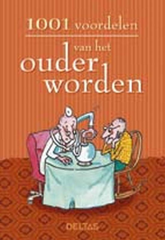 Cover van het boek '1001 voordelen van het ouder worden'