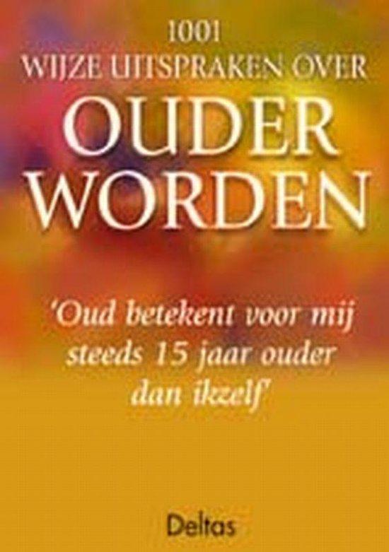 Cover van het boek '1001 wijze uitspraken over ouder worden'