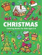 Christmas Coloring Book for Kids Ages 2-4
