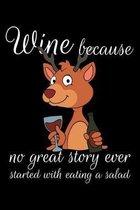 Wine Because: Weintrinker Notizbuch Winzer f�r Pf�lzer Geschenk zum Weinfest oder der Kerwe Weinprobe und Karneval I Spruch Pfalz Ne