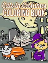 Cats In Costumes: A Halloween Coloring Book For Cat Lovers