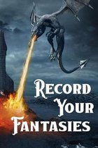 Record Your Fantasies