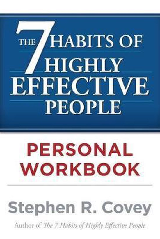 Boek cover The 7 Habits of Highly Effective People Personal Workbook van dr stephen r covey (Paperback)