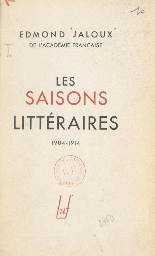Les saisons littéraires : 1904-1914