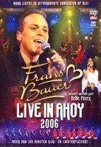 Frans Bauer - Live In Ahoy 2006