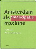 Amsterdam als emancipatiemachine