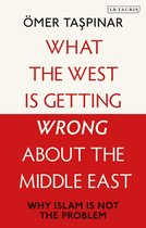 Boek cover What the West is Getting Wrong about the Middle East van Omer Taspinar