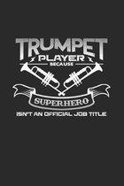 Trumpet player superhero: 6x9 Jazz(Music - dotgrid - dot grid paper - notebook - notes