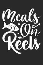 Meals On Reels: Funny Fishing Notebook for Fishermen To Take Notes